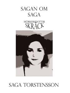 Sagan om Saga (e-bok) av Saga Torstensson