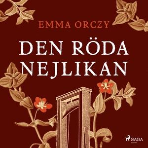 Den röda nejlikan (ljudbok) av Emma Orczy