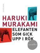 Elefanten som gick upp i rök - och andra berättelser