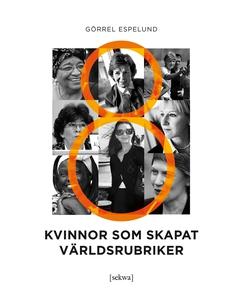 8 kvinnor som skapat världsrubriker (e-bok) av