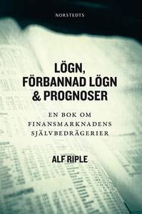 Lögn, förbannad lögn & prognoser - En bok om fi