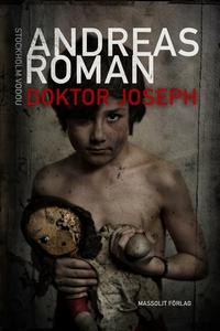 Doktor Joseph (e-bok) av Andreas Roman