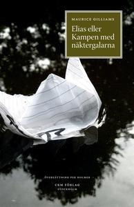 Elias eller kampen med näktergalarna (e-bok) av