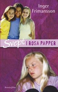 Svept i rosa papper (e-bok) av Inger Frimansson