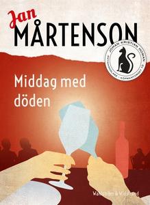 Middag med döden (e-bok) av Jan Mårtenson