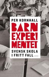 Barnexperimentet (e-bok) av Per Kornhall