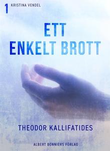 Ett enkelt brott (e-bok) av Theodor Kallifatide