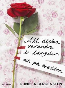 Att älska varandra i längden - och på bredden (