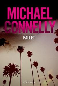 Fallet (e-bok) av Michael Connelly
