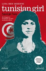 Tunisian girl (e-bok) av Lina Ben Mhenni