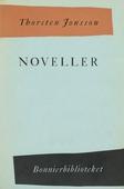 Noveller : Som det brukar vara ; Fly till vatten och morgon ; Dimman från havet
