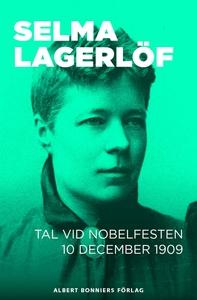 Tal vid Nobelfesten 10 december 1909 (e-bok) av