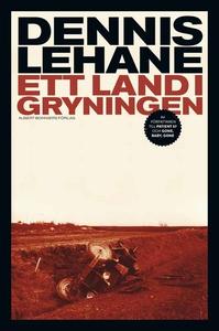 Ett land i gryningen (e-bok) av Dennis Lehane