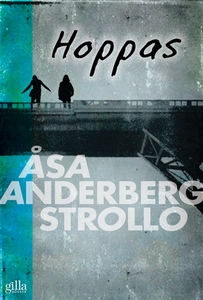 Hoppas (e-bok) av Åsa Anderberg Strollo
