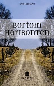 Bortom horisonten (e-bok) av Karin Bergvall