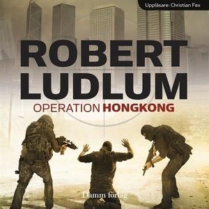 Operation Hong Kong (ljudbok) av Robert Ludlum