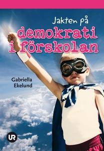 Jakten på demokrati i förskolan (e-bok) av Gabr