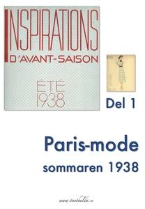 Paris-mode sommaren 1938. Del 1 (e-bok) av Tant