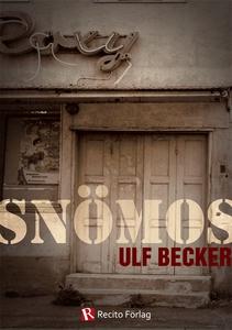 Snömos (e-bok) av Ulf Becker