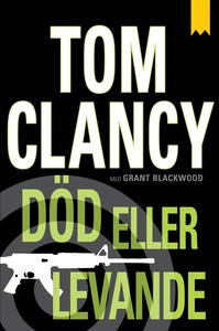 Död eller levande (e-bok) av Tom Clancy
