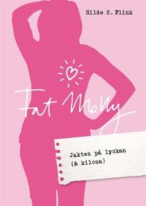 Fat Molly (e-bok) av Hilde Schjölberg