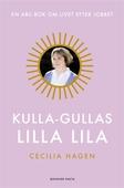 Kulla-Gullas lilla lila : En ABC-bok för livet efter jobbet