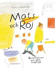 Mats och Roj (e-bok) av Eva Lindström