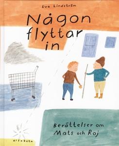 Någon flyttar in (e-bok) av Eva Lindström