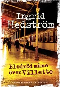Blodröd måne över Villette (e-bok) av Ingrid He