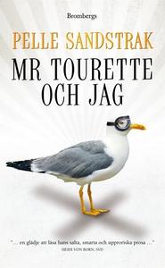 Mr Tourette och jag (e-bok) av Pelle Sandstrak