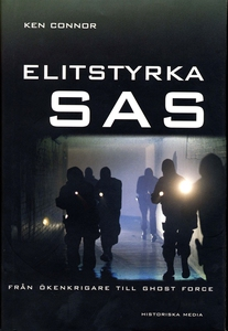 Elitstyrka SAS : från ökenkrigare till ghost fo