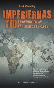 Imperiernas tid : 1815-1919 (e-bok) av Henk Wes