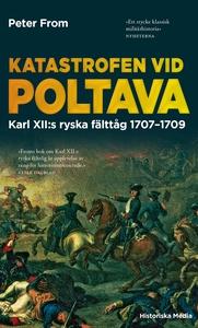 Katastrofen vid Poltava : Karl XII:s ryska fält