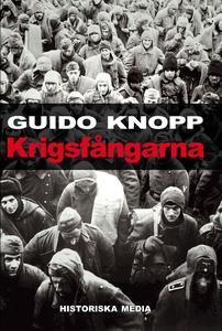 Krigsfångarna (e-bok) av Guido Knopp