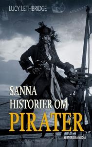 Sanna historier om pirater (e-bok) av Lucy Leth