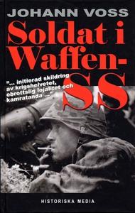 Soldat i Waffen-SS : ett ögonvittne berättar (e