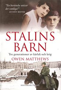 Stalins barn : tre generationer av kärlek och k