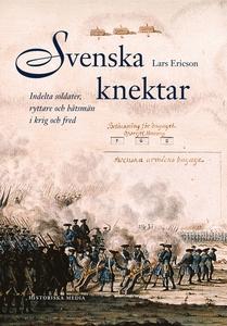 Svenska knektar : Indelta soldater, ryttare och
