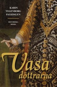 Vasadöttrarna (e-bok) av Karin Tegenborg Falkda