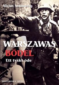 Warszawas bödel : ett tyskt öde (e-bok) av Nicl