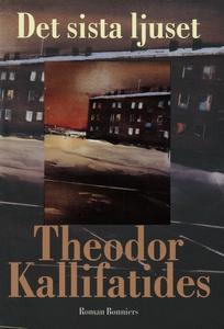Det sista ljuset (e-bok) av Theodor Kallifatide
