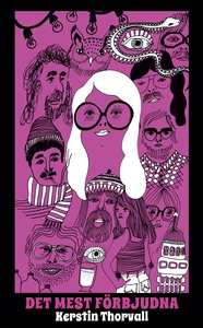 Det mest förbjudna (e-bok) av Kerstin Thorvall