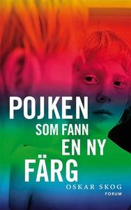 Pojken som fann en ny färg (e-bok) av Oskar Sko