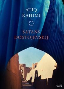 Satans Dostojevskij (e-bok) av Atiq Rahimi