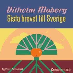 Sista brevet till Sverige (ljudbok) av Vilhelm