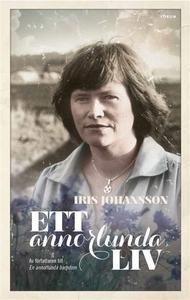 Ett annorlunda liv (e-bok) av Iris Johansson