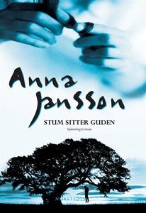 Stum sitter guden (e-bok) av Anna Jansson