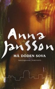 Må döden sova (e-bok) av Anna Jansson