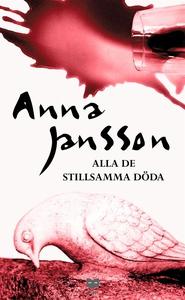 Alla de stillsamma döda (e-bok) av Anna Jansson
