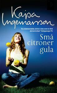 Små citroner gula (e-bok) av Kajsa Ingemarsson